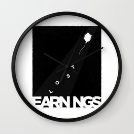 the lost earnings Wall Clock