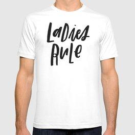 Ladies Rule T-shirt