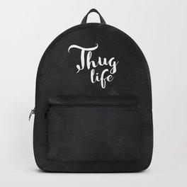 Thug Life - white on black chalkboard Backpack
