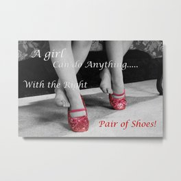 The right Shoes Metal Print