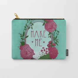 Make Me Carry-All Pouch