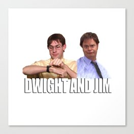 The Office Dwight and Jim Canvas Print