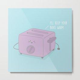 I'll Keep Your Buns Warm #kawaii #toast Metal Print