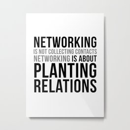 Networking Quotes, Office Decor, Office Wall Art, Office Art, Office Gifts Metal Print