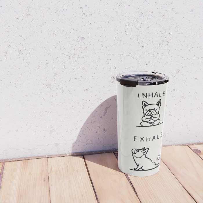 Inhale Exhale Frenchie Travel Mug