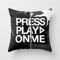 Pressplayonme Throw Pillow