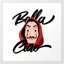 Bella Ciao Art Print