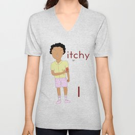 I is for itchy Unisex V-Neck