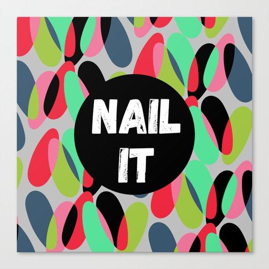 Nail It Canvas Print