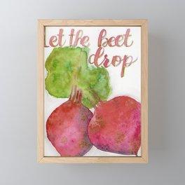 Let the beet drop Framed Mini Art Print