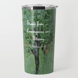 Stand Firm Courageous and Strong Travel Mug
