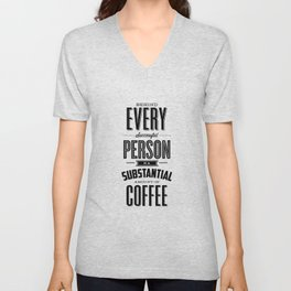 Behind Every Successful Person is a Substantial Amount of Coffee home room wall decor typography Unisex V-Neck