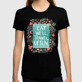 Eat Well, Travel Often Bouquet T-shirt