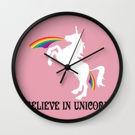 I believe in Unicorns! Wall Clock