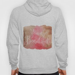You are Beautiful - brown and pink Hoody