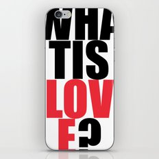 What is Love? iPhone Skin