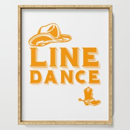 It's Line Dance Time For Line Dancers Cowboy Western Music T-shirt Design Hat Boot Country Music Serving Tray