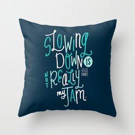 Not My Jam Throw Pillow