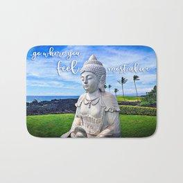 """Go where you feel most alive"" quote Hawaiian white Buddha Bath Mat"