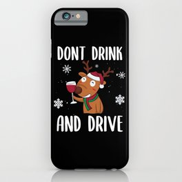 Dont drink and drive iPhone Case