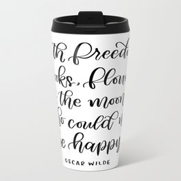 Oscar Wilde Quote Metal Travel Mug