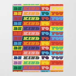 Be Kind To You Poster