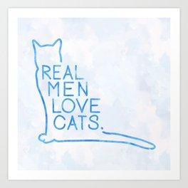 Real Men Love Cats Watercolor Blue Art Print