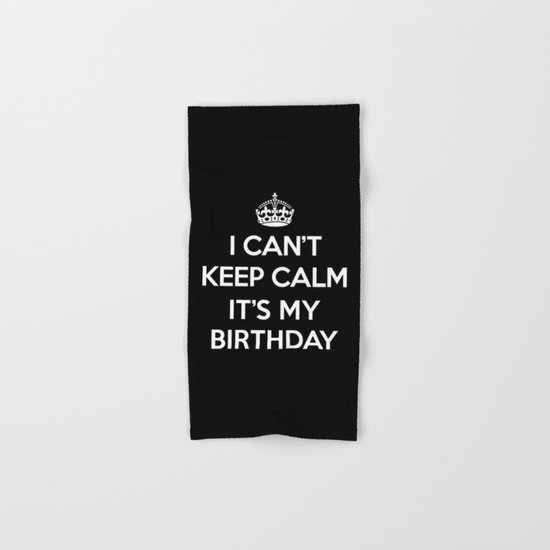 Keep Calm Birthday Quote Hand & Bath Towel