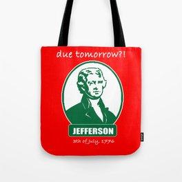 Jefferson Independance Day America joke gift Tote Bag