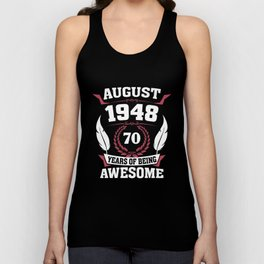 August 1948 70 years of being awesome Unisex Tank Top