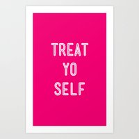 parks and recreation Art Prints featuring Treat Yo Self Pink- Parks and Recreation by Sandra Amstutz
