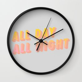 All Day All Night - Typography Wall Clock