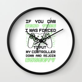 If You Can Read This I Was Forced To ReJoin Societ Wall Clock