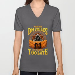 When the DM Smiles It's Already Too Late Tabletop Unisex V-Neck