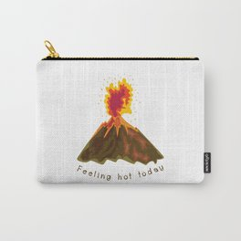 Feeling hot today Carry-All Pouch