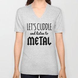 Cuddle Listen To Metal (Heather) Music Quote Unisex V-Neck