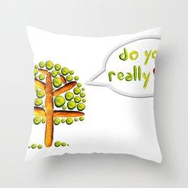 Do you love? Throw Pillow