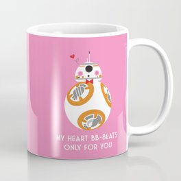 My Heart BB-8eats Only For You Coffee Mug