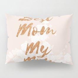 Best Mom My Mom on Thursday Pillow Sham