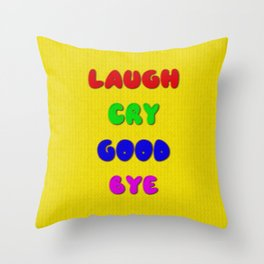 Laugh Cry Good Bye - Knitting Style Throw Pillow