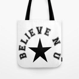 believe n u center star Tote Bag