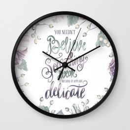 YOU NEEDN'T BELIEVE Wall Clock