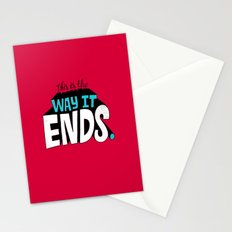 This is the way it ends. Stationery Cards