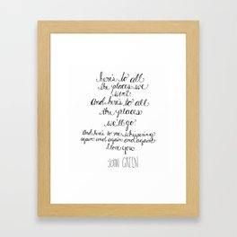 Here's to all the places we'll go... Framed Art Print