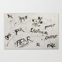 Fear is Fake Canvas Print