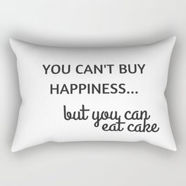 YOU CANT BUY HAPPINESS Rectangular Pillow