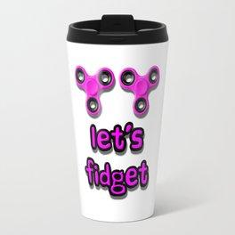 Let's Fidget Travel Mug