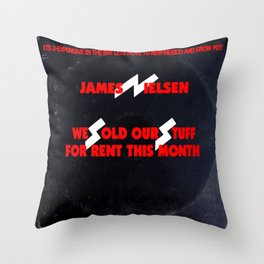 We Sold Our Stuff For Rent This Month / We Sold Our Soul For Rock & Roll parody Throw Pillow