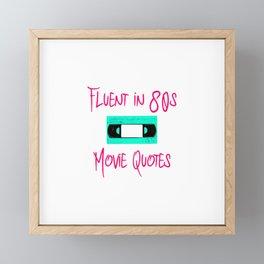 Fluent in 80s Movie Quotes Fun Cassette VCR Framed Mini Art Print