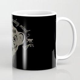 Taming the monkey mind - Is a full time job Coffee Mug